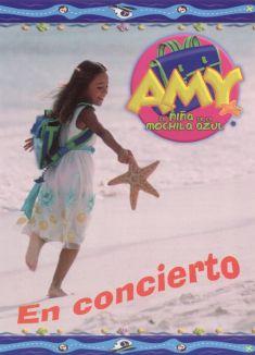 Amy, la Niña de la Mochila Azul: En Concierto