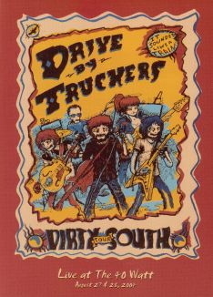 Drive By Truckers: Live At the 40 Watt: August 27 and 28, 2004