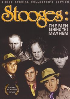 Stooges: The Men Behind the Mayhem