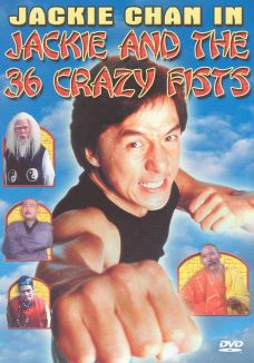 Jackie Chan and the 36 Crazy Fists