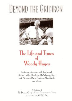 Beyond the Gridiron: The Life & Times of Woody Hayes