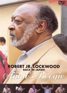 Robert Lockwood Jr.: Back in Japan - Annie's Boogie