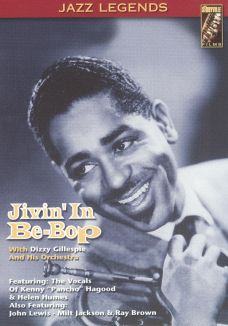 Dizzy Gillespie and his Orchestra: Jivin' in Be-Bop