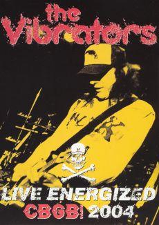 The Vibrators: Live Energized - CBGB 2004