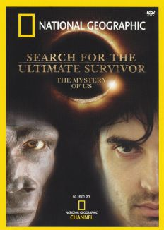 Search for the Ultimate Survivor
