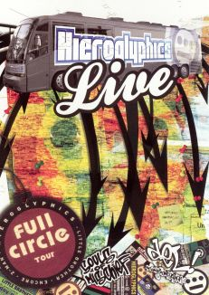 Hieroglyphics Crew: Full Circle Tour Live