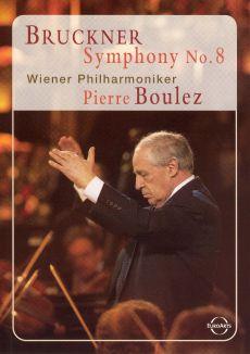 Bruckner: Symphony No. 8 - Wiener Philharmoniker/Pierre Boulez