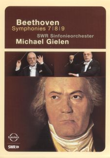 Michael Gielen/SWR Sinfonieorchester: Beethoven Symphonies Nos. 7, 8, 9
