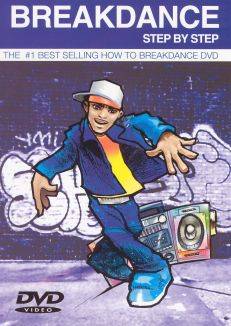 Breakdance Step By Step