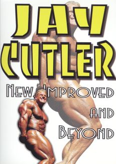 Jay Cutler: New Improved and Beyond