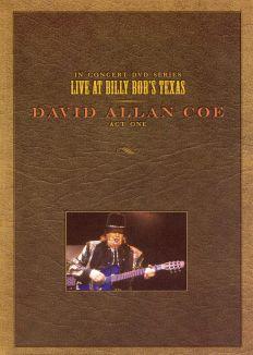 David Allan Coe: Live At Billy Bob's Texas (Act One)