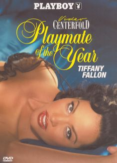 Playmate of the Year 2005: Tiffany Fallon