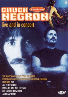 Chuck Negron: Live and in Concert