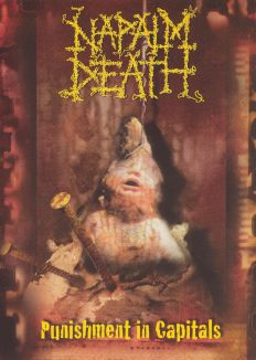 Napalm Death: Punishment in Capitals