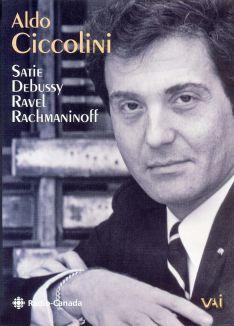 Aldo Ciccolini: Rachmaninoff / Satie / Debussy / Ravel
