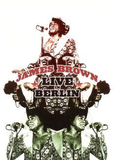 James Brown: In East Berlin