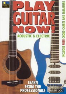 Play Guitar Now: Acoustic and Electric
