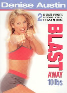 Denise Austin: Blast Away 10 Lbs.