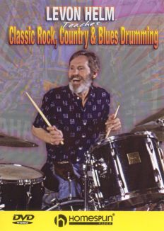 Levon Helm: Classic Rock, Country and Blues Drumming