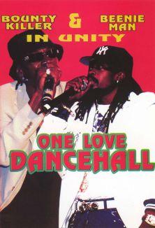 Bounty Killa and Beenie Man: One Love Dancehall