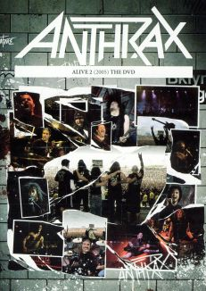 Anthrax: Alive 2 - The DVD