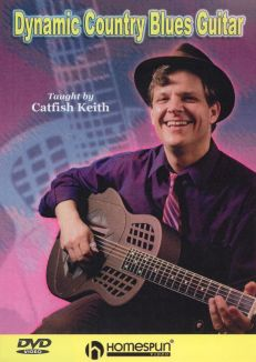 Catfish Keith: Dynamic Country Blues Guitar