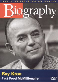 Biography: Ray Kroc