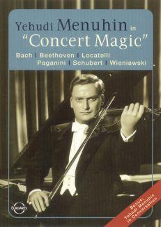 Yehudi Menuhin: Concert Magic