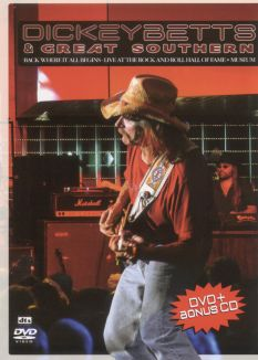 Dickey Betts & Great Southern: Back Where It All Begins