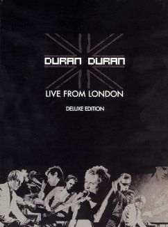 Duran Duran: Live from London