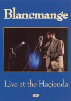 Blancmange: Live at the Hacienda