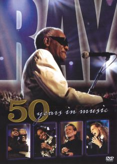 Ray Charles: 50 Years in Music