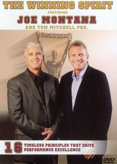 Joe Montana and Tom Mitchell: The Winning Spirit