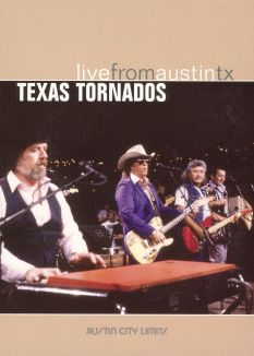 Live From Austin TX: Texas Tornados