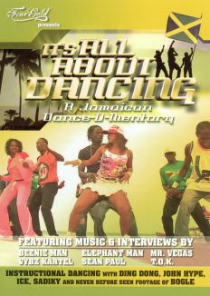 It's All About Dancing: A Jamaican Dance-U-Mentary