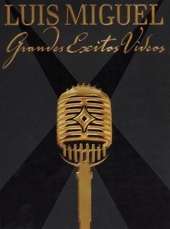 Luis Miguel: Grandes Exitos