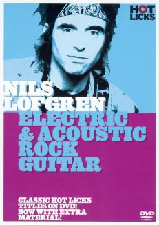 Nils Lofgren: Electric and Acoustic Rock Guitar