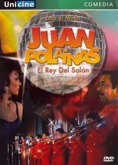 Juan Polainas: El Rey del Salón