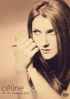 Celine Dion: On Ne Change Pas