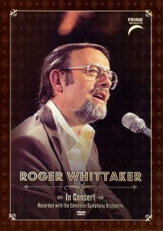 Roger Whittaker: Prime Concerts - In Concert with Edmonton Symphony