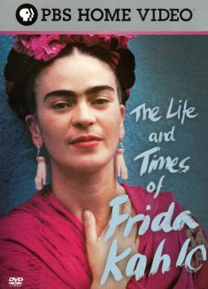 Life and Times of Frida Kahlo