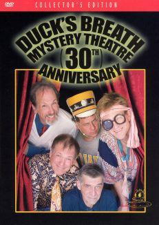Duck's Breath Mystery Theatre's 30th Anniversary Reunion
