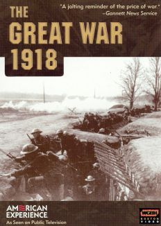 American Experience : Great War of 1918