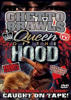 Ghetto Brawls: Queen of the Hood