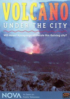 NOVA : Volcano Under the City