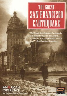 American Experience : The Great San Francisco Earthquake