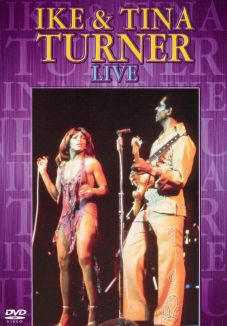 Ike and Tina Turner: Live