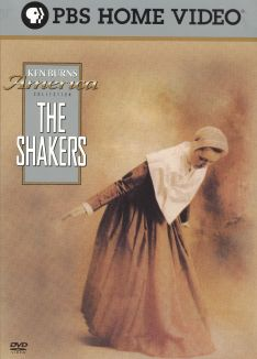 Ken Burns American Stories : The Shakers: Hands to Work, Hearts to God