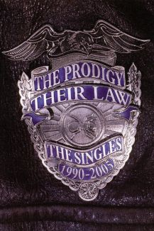 The Prodigy: Their Law: Singles 1990-2005
