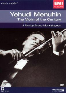 Yehudi Menuhin: The Violin of the Century